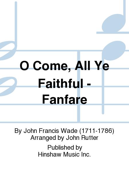 O Come, All Ye Faithful - Fanfare