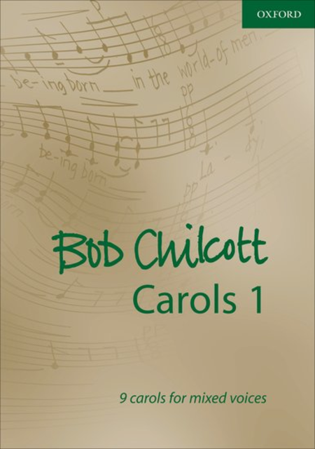 Bob Chilcott Carols 1