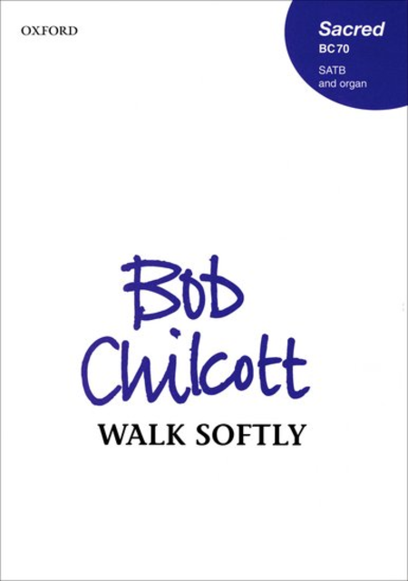 Walk softly