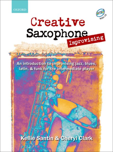Creative Saxophone Improvising (book and CD)