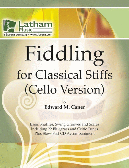 Fiddling for Classical Stiffs - Cello