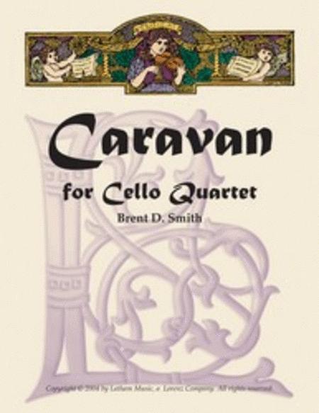 Caravan for Cello Quartet