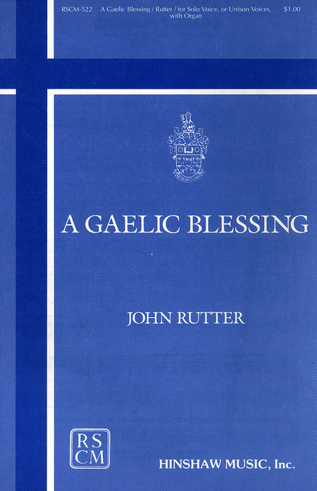 A Gaelic Blessing - Unison