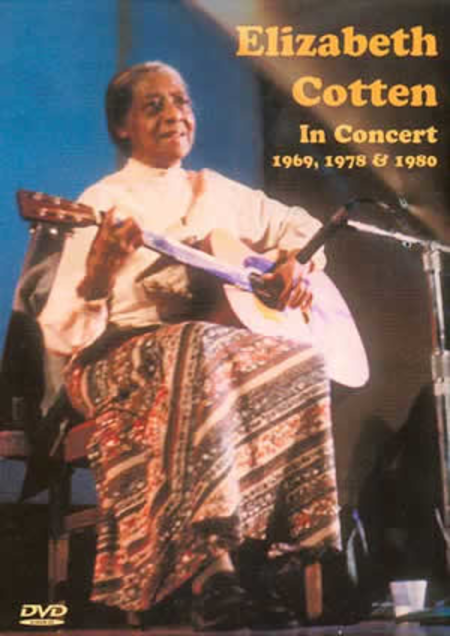 Elizabeth Cotten in Concert 1969, 1978 & 1980