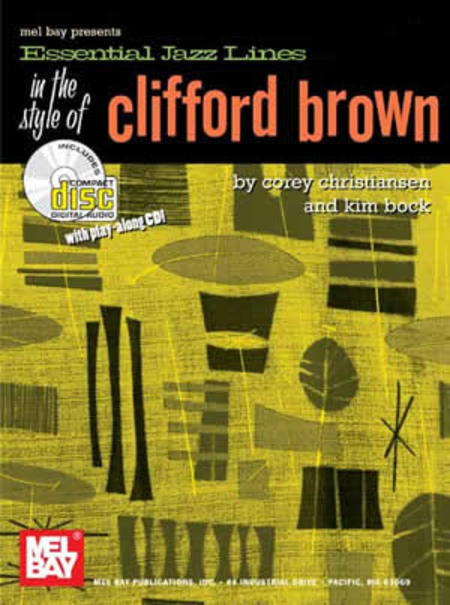 Essential Jazz Lines: In the Style of Clifford Brown-B Flat