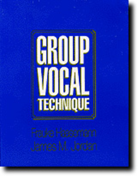 Group Vocal Techniques - Video Companion to Book
