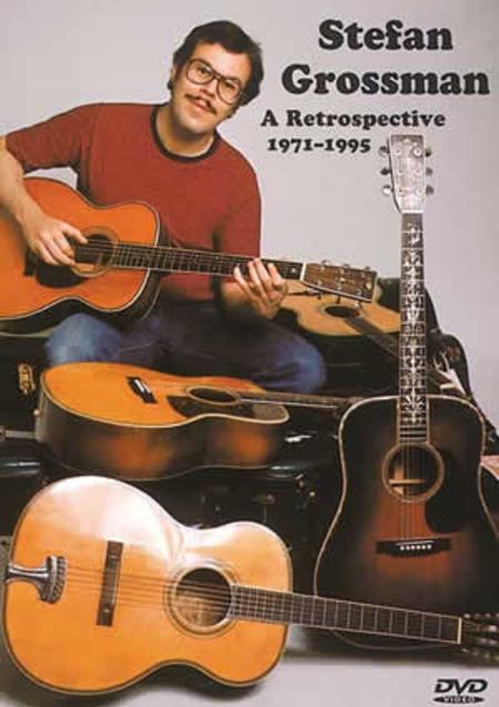Stefan Grossman-A Retrospective 1971-1995