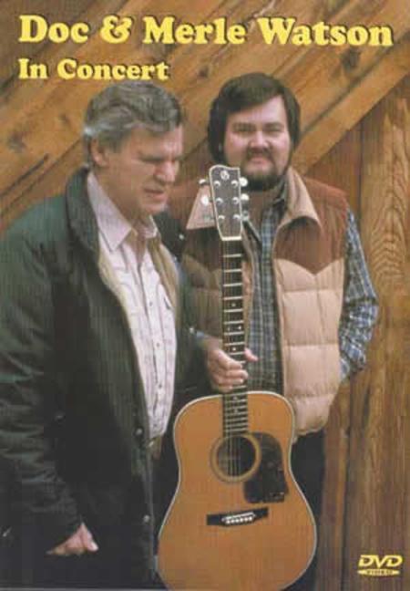 Doc & Merle Watson in Concert