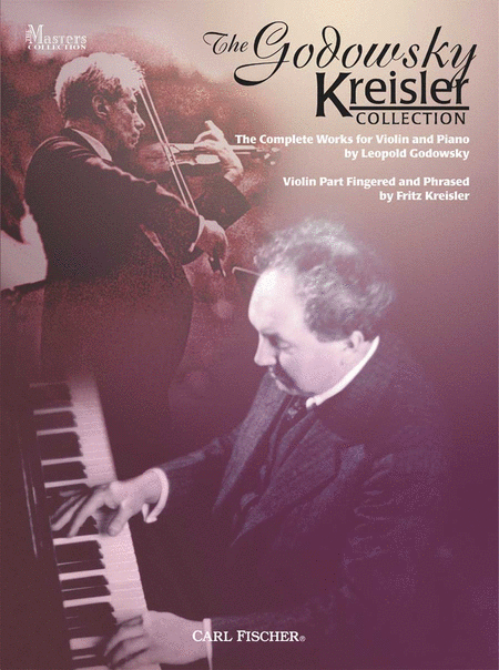 The Godowsky Kreisler Collection