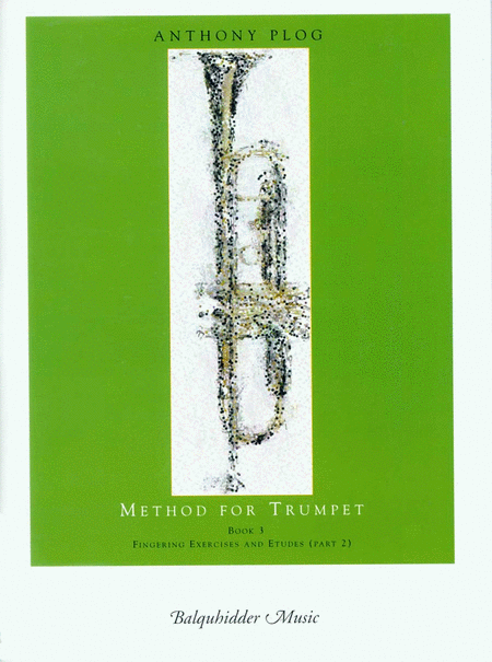 Method for Trumpet - Bk. 3 (Fingering Exercises and Etudes-Pt. 2)