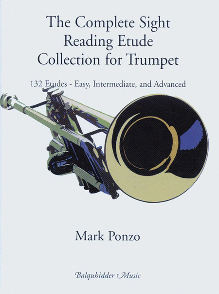 The Complete Sight Reading Etude Collection for Trumpet