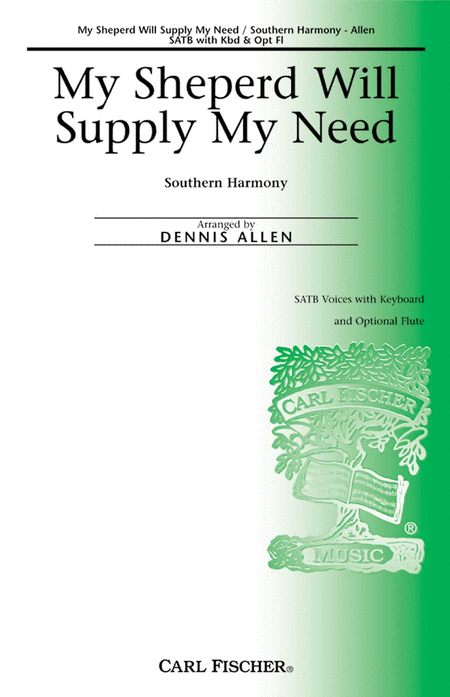 My Sheperd Will Supply My Need