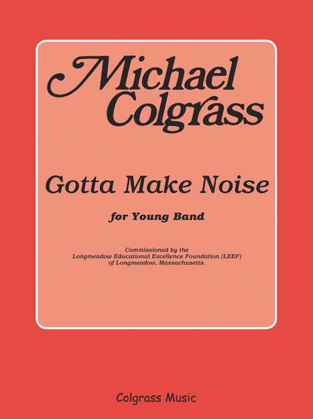 Gotta Make Noise