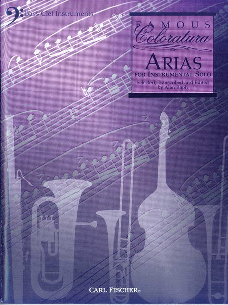 Famous Coloratura Arias for Instrumental Solo