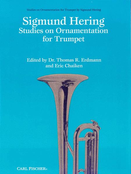 Sigmund Hering - Studies On Ornamentation for Trumpet