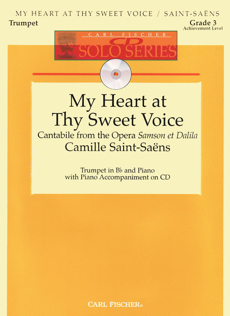 My Heart at Thy Sweet Voice (Cantabile from the Opera Samson et Dalila)