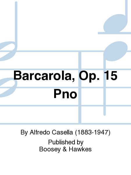 Barcarola, Op. 15  Pno