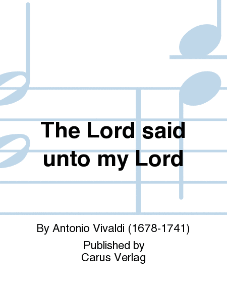 The Lord said unto my Lord