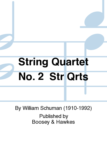 String Quartet No. 2  Str Qrts