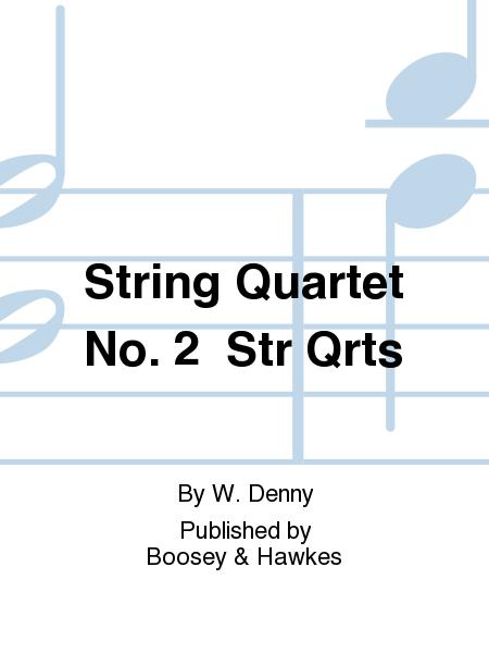 String Quartet No. 2  Str Qrts