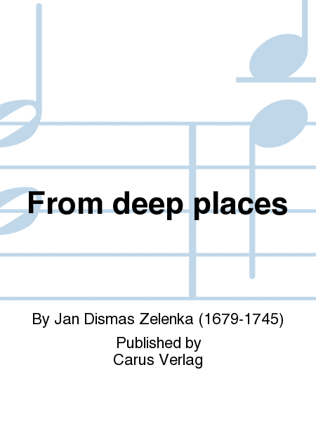 From deep places