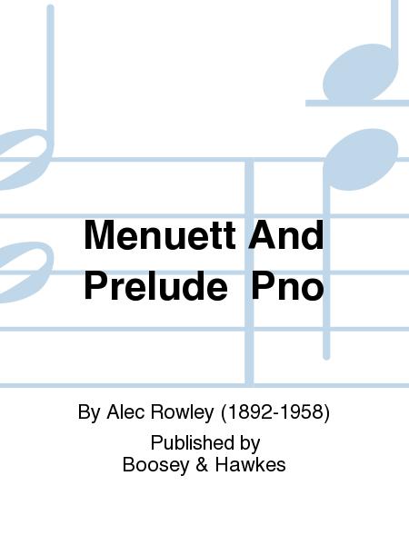 Menuett And Prelude  Pno