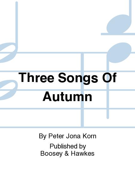Three Songs Of Autumn