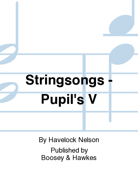 Stringsongs - Pupil's V