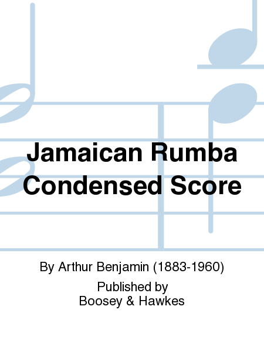 Jamaican Rumba Condensed Score