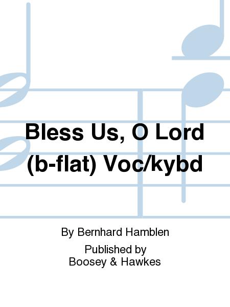 Bless Us, O Lord (b-flat) Voc/kybd