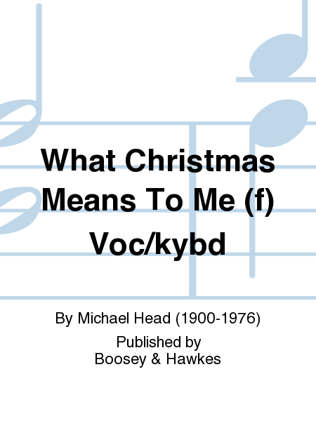 What Christmas Means To Me (f)  Voc/kybd