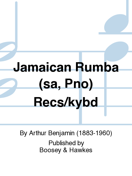 Jamaican Rumba (sa, Pno)  Recs/kybd