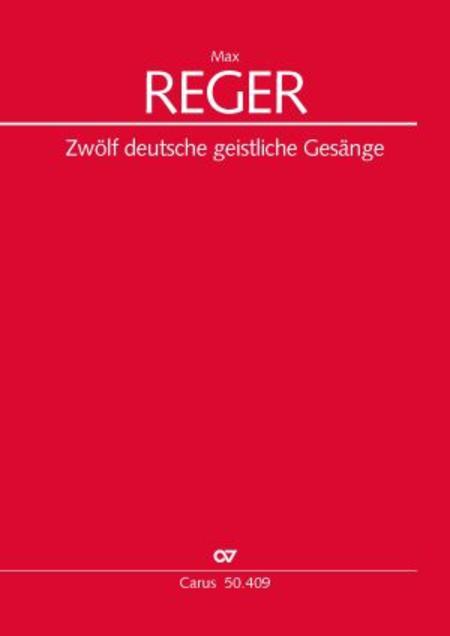 Zwolf deutsche geistliche Gesange