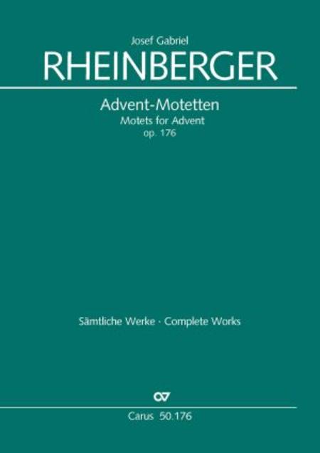 Neun Advents-Motetten op. 176
