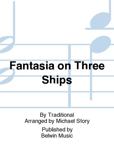 Fantasia on Three Ships
