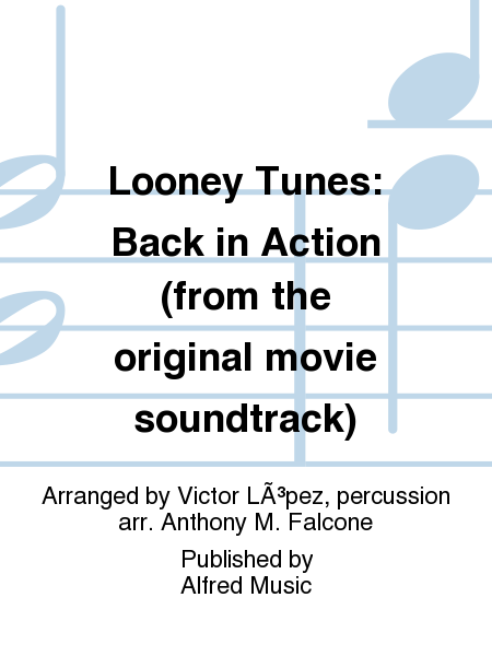 Looney Tunes: Back in Action (from the original movie soundtrack)