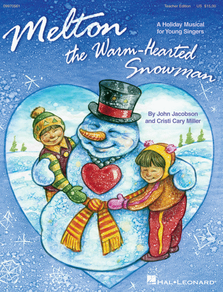 Melton: The Warm-Hearted Snowman - Teacher's Edition