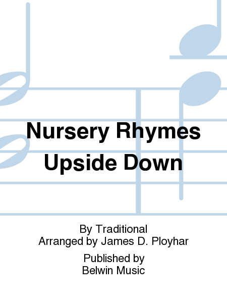 Nursery Rhymes Upside Down