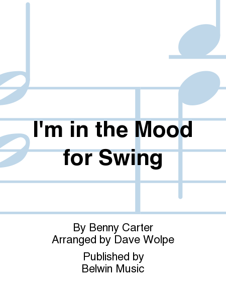 I'm in the Mood for Swing