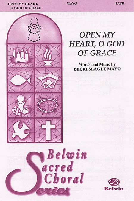 Open My Heart, O God of Grace