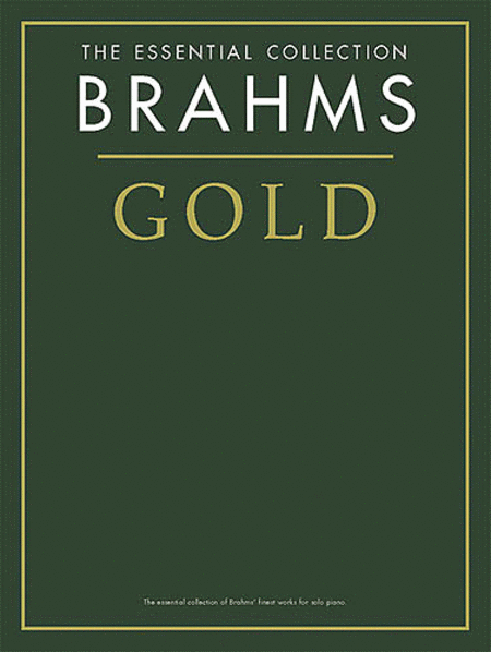 Brahms Gold - The Essential Collection