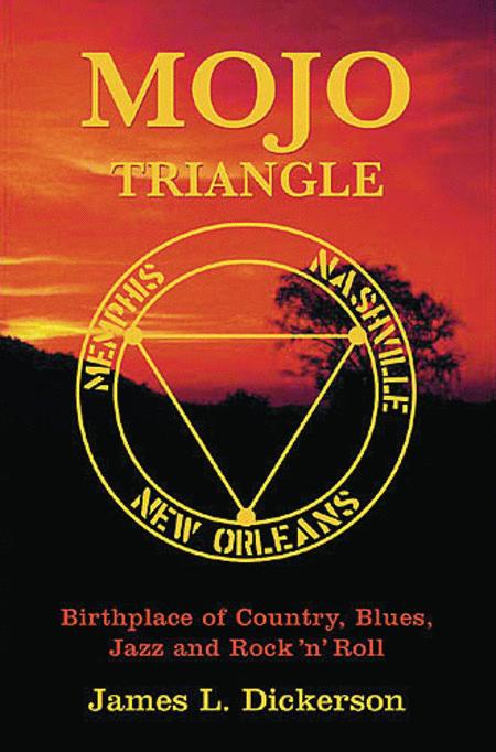 Mojo Triangle - Memphis, Nashville, New Orleans