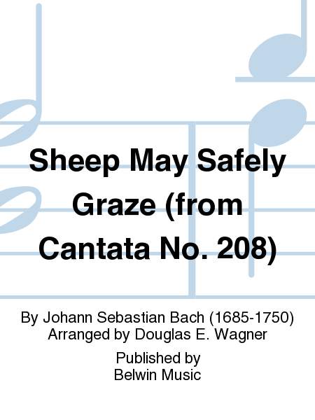 Sheep May Safely Graze (from Cantata No. 208)