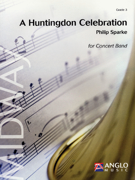 A Huntingdon Celebration