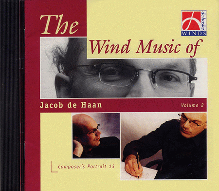 Wind Music of Jacob de Haan - Vol. 2