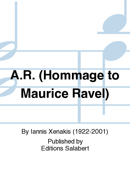 A.R. (Hommage to Maurice Ravel)