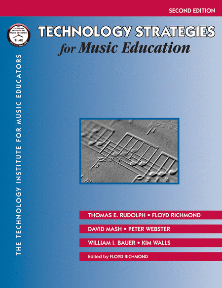 Technology Strategies for Music Education - 2nd Edition