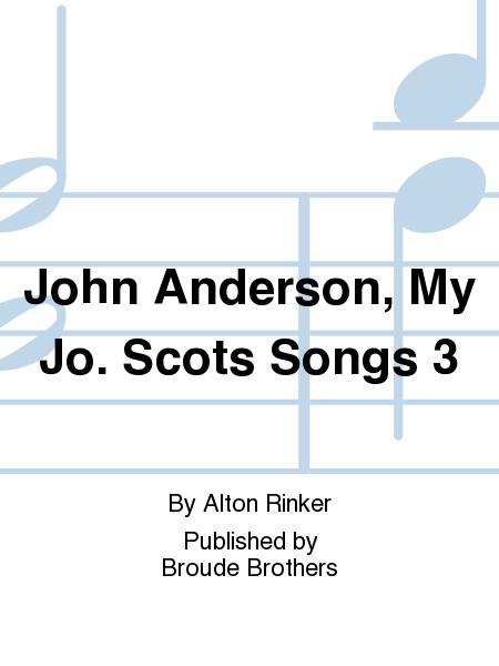 John Anderson, My Jo. Scots Songs 3