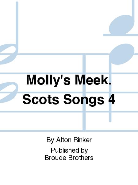 Molly's Meek. Scots Songs 4