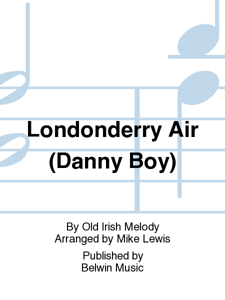 Londonderry Air (Danny Boy)